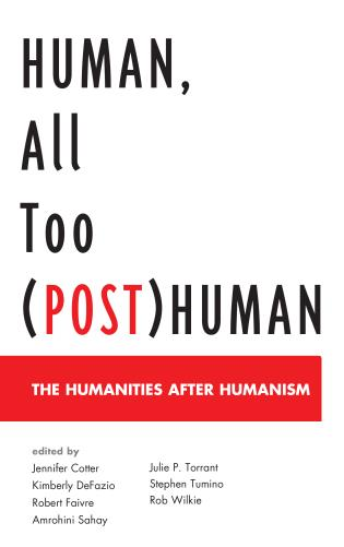 Human All Too (Post)Human